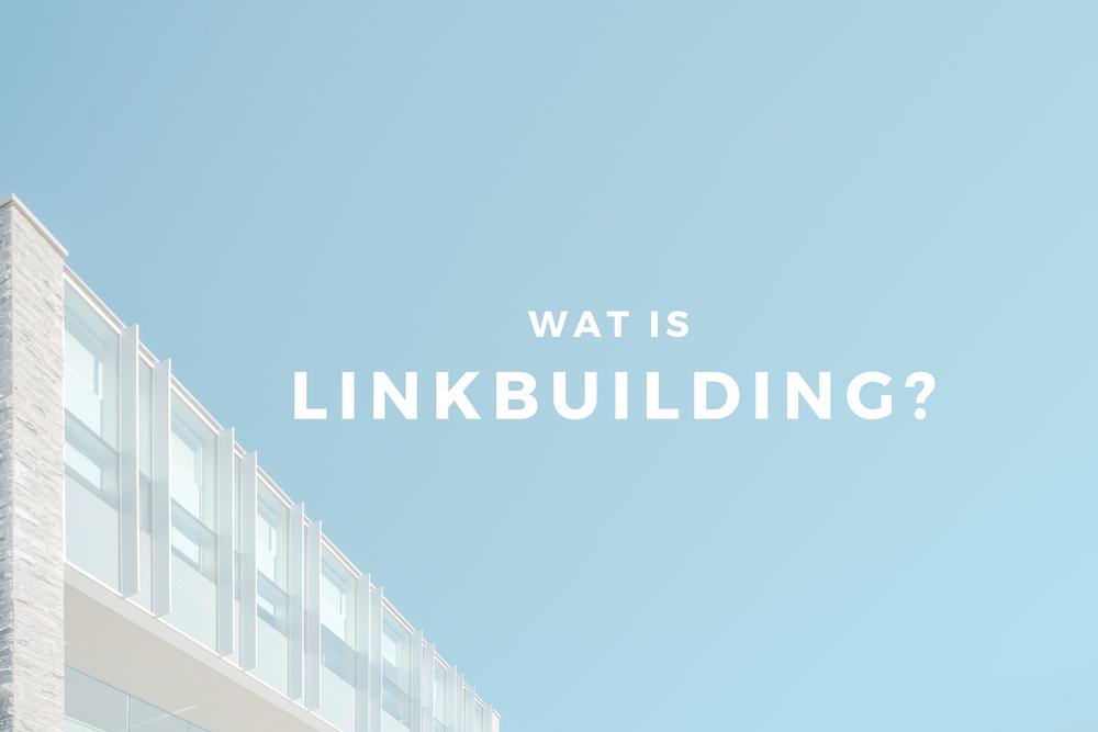 wat is linkbuilding