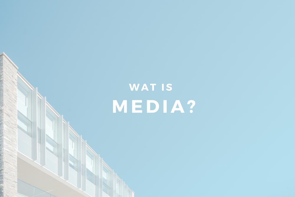 wat is media