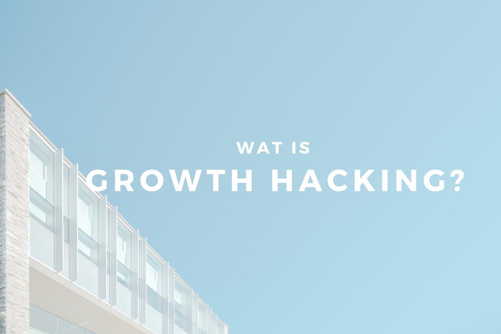 wat is growth hacking